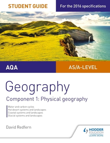 AQA AS A Level Geography Student Guide Component 1 Physical Geography