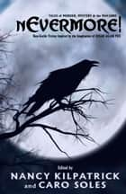 nEvermore! - Tales of Murder, Mayhem and the Macabre ebook by Margaret Atwood, Kelley Armstrong, Nancy Kilpatrick,...
