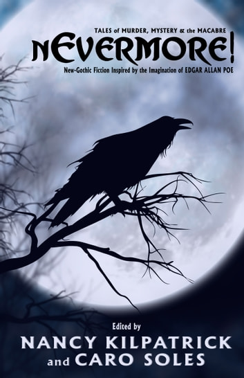 nEvermore! - Tales of Murder, Mayhem and the Macabre ebook by Nancy Kilpatrick & Caro Soles,Margaret Atwood,Kelley Armstrong