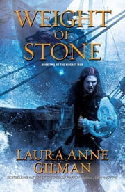 Weight of Stone - Book Two of the Vineart War ebook by Laura Anne Gilman