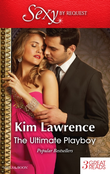 The Ultimate Playboy/The Seduction Scheme/The Playboy's Mistress/The Prospective Wife ebook by Kim Lawrence