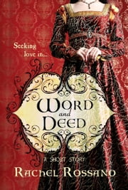 Word and Deed ebook by Rachel Rossano