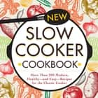 The New Slow Cooker Cookbook ebook by Media Adams