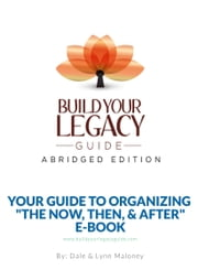 Build Your Legacy Guide: Abridged Edition
