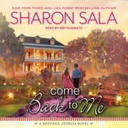 Come Back to Me audiobook by Sharon Sala