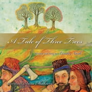 A Tale of Three Trees ebook by Linda Nash