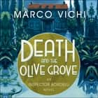 Death and the Olive Grove - Book Two livre audio by Marco Vichi