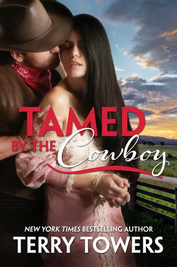 Tamed By The Cowboy ebook by Terry Towers