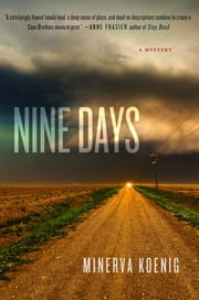 Nine Days - A Mystery ebook by Minerva Koenig