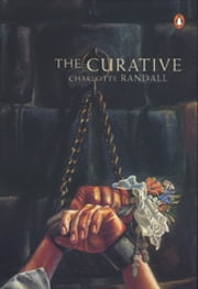Curative ebook by Charlotte Randall