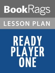 Ready Player One Lesson Plans ebook by BookRags