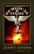 Surgical Strike ebook by Jerry Ahern