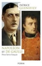 Napoléon et de Gaulle ebook by