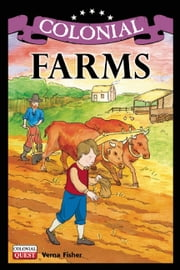 Colonial Farms ebook by Verna Fisher,Andrew Christensen