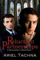 Reluctant Partnerships ebook by Ariel Tachna