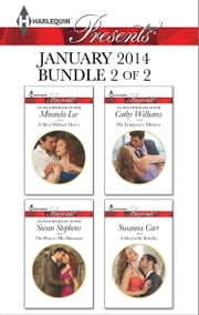 Harlequin Presents January 2014 - Bundle 2 of 2 - A Man Without Mercy\The Flaw in His Diamond\His Temporary Mistress\A Deal with Benefits ebook by Miranda Lee,Susan Stephens,Cathy Williams,Susanna Carr