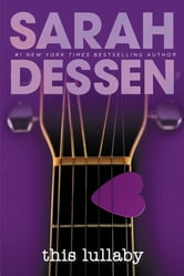 This Lullaby ebook by Sarah Dessen