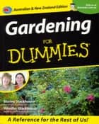Gardening For Dummies ebook by Shirley Stackhouse, Jennifer Stackhouse