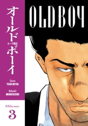 Old Boy Volume 3 ebook by Garon Tsuchiya