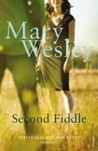 Second Fiddle ebook by Mary Wesley