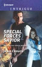 Special Forces Savior - A Thrilling FBI Romance ebook by Janie Crouch