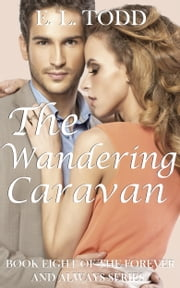 The Wandering Caravan (Forever and Always #8) ebook by E. L. Todd