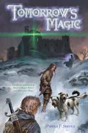 Tomorrow's Magic ebook by Pamela F. Service