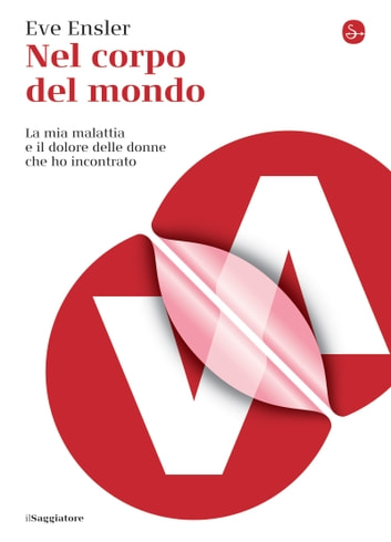 Nel corpo del mondo ebook by Eve Ensler
