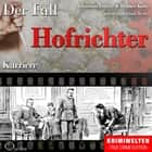 Truecrime - Karriere (Der Fall Hofrichter) audiobook by