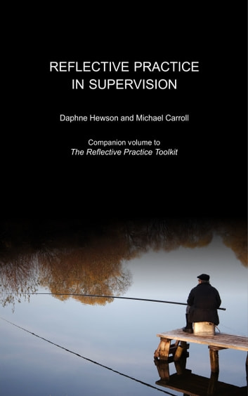 Reflective Practice in Supervision ebook by Daphne Hewson