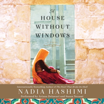 A House Without Windows - A Novel livre audio by Nadia Hashimi