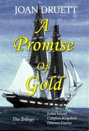 A Promise of Gold, the Trilogy ebook by JOAN DRUETT