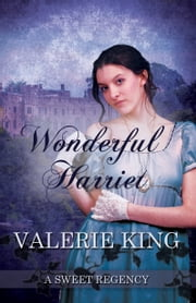 Wonderful Harriet ebook by Valerie King