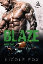 Blaze (Book 2) - Iron Crew MC, #2 ebook by