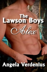 The Lawson Boys: Alex ebook by Angela Verdenius