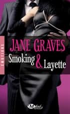 Smoking et layette ebook by Jane Graves