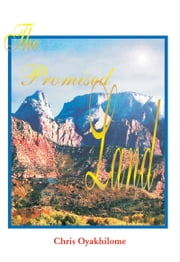 The Promised Land ebook by Pastor Chris Oyakhilome PhD
