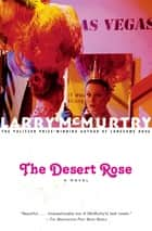 The Desert Rose ebook by Larry McMurtry