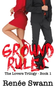 Ground Rules ebook by Renee Swann