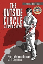The Outside Circle - A Graphic Novel ebook by Kelly Mellings,Patti LaBoucane-Benson