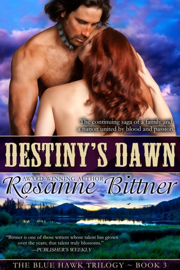Destiny's Dawn ebook by Rosanne Bittner