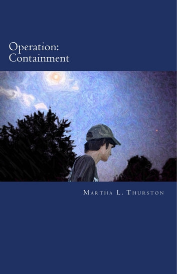 Operation: Containment ebook by Martha L. Thurston