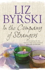 In the Company of Strangers ebook by Liz Byrski