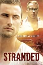 Stranded ebook by Andrew Grey