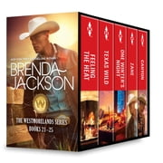 Brenda Jackson The Westmorelands Series Books 21-25 - Feeling the Heat\Texas Wild\One Winter's Night\Zane\Canyon ebook by Brenda Jackson