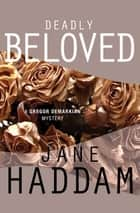 Deadly Beloved ebook by Jane Haddam