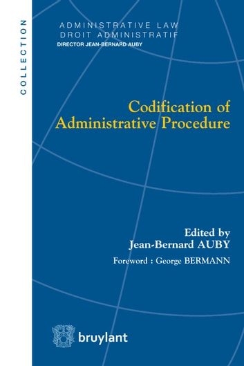 Codification of Administrative Procedure ebook by Jean-Bernard Auby