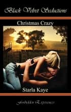 Christmas Crazy ebook by Starla Kaye