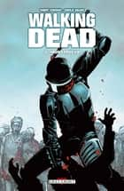Walking Dead T05 - Monstrueux ebook by Robert Kirkman, Charlie Adlard