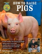 How to Raise Pigs ebook by Philip Hasheider